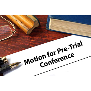 Motion: Pre-Trial Conference Motion - Questions of Law - Fix Family Courts